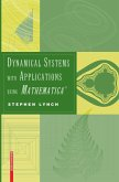 Dynamical Systems with Applications using Mathematica® (eBook, PDF)