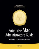 Enterprise Mac Administrators Guide (eBook, PDF)