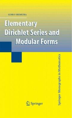 Elementary Dirichlet Series and Modular Forms (eBook, PDF) - Shimura, Goro