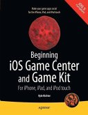 Beginning iOS Game Center and Game Kit (eBook, PDF)