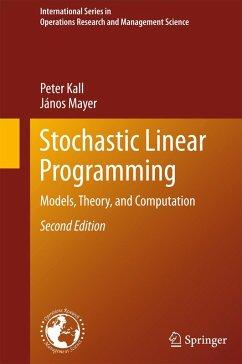 Stochastic Linear Programming (eBook, PDF) - Kall, Peter; Mayer, János