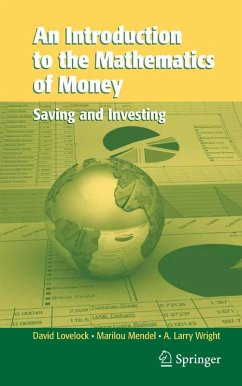 An Introduction to the Mathematics of Money (eBook, PDF) - Lovelock, David; Mendel, Marilou; Wright, Arthur L.