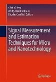 Signal Measurement and Estimation Techniques for Micro and Nanotechnology (eBook, PDF)