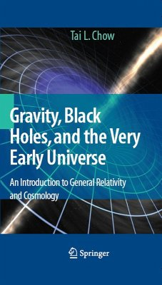 Gravity, Black Holes, and the Very Early Universe (eBook, PDF) - Chow, Tai L.