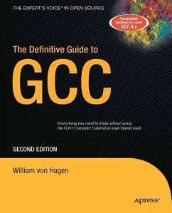 The Definitive Guide to GCC (eBook, PDF) - von Hagen, William