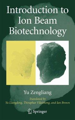 Introduction to Ion Beam Biotechnology (eBook, PDF) - Yu, Zengliang