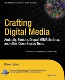 Crafting Digital Media (eBook, PDF)