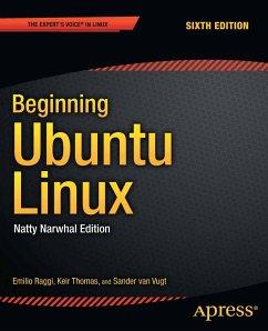 Beginning Ubuntu Linux (eBook, PDF) - Raggi, Emilio; Thomas, Keir; van Vugt, Sander