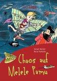 Chaos auf Melele Pamu