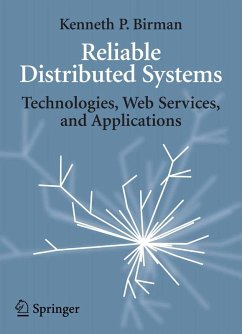 Reliable Distributed Systems (eBook, PDF) - Birman, Kenneth