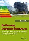 Die Umsetzung europäischer Energiepolitik