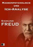 Massenpsychologie und Ich-Analyse (eBook, ePUB)