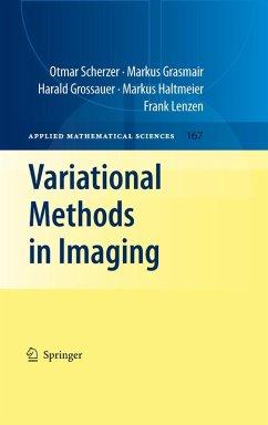 Variational Methods in Imaging (eBook, PDF) - Scherzer, Otmar; Grasmair, Markus; Grossauer, Harald; Haltmeier, Markus; Lenzen, Frank