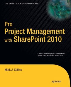 Pro Project Management with SharePoint 2010 (eBook, PDF) - Collins, Mark; Enterprises, Creative