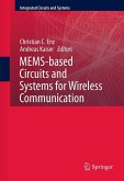 MEMS-based Circuits and Systems for Wireless Communication (eBook, PDF)