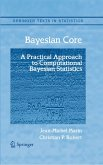 Bayesian Core: A Practical Approach to Computational Bayesian Statistics (eBook, PDF)