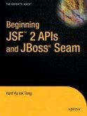 Beginning JSF(TM) 2 APIs and JBoss® Seam (eBook, PDF)