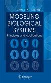 Modeling Biological Systems: (eBook, PDF)