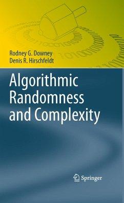 Algorithmic Randomness and Complexity (eBook, PDF) - Hirschfeldt, Denis R.; Downey, Rodney G.