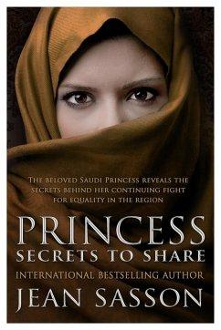 Princess: Secrets to Share (eBook, ePUB) - Sasson, Jean