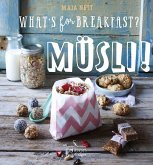 What's for breakfast? Müsli! (eBook, ePUB)