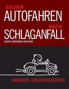 Sicher Autofahren nach Schlaganfall (eBook, ePUB)