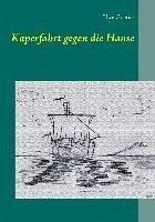 Kaperfahrt gegen die Hanse (eBook, ePUB)
