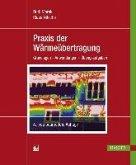 Praxis der Wärmeübertragung (eBook, PDF)