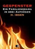 Gespenster : Ein Familiendrama in drei Aufzügen (eBook, ePUB)