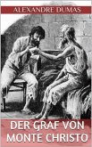 Der Graf von Monte Christo - Erster Band (Illustriert) (eBook, ePUB)
