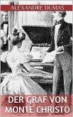 Der Graf von Monte Christo - Vierter Band (Illustriert) (eBook, ePUB)