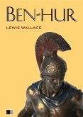 Ben-Hur : Eine Geschichte aus der Zeit Christi (eBook, ePUB)