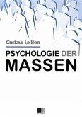 Psychologie der Massen (eBook, ePUB)