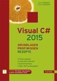 Visual C# 2015 - Grundlagen, Profiwissen und Rezepte (eBook, PDF)