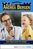 Zum Glück lachst du wieder! / Notärztin Andrea Bergen Bd.1283 (eBook, ePUB)