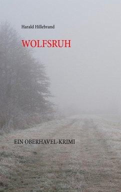 Wolfsruh (eBook, ePUB)