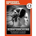 Hirnforschung - Eine Wissenschaft auf dem Weg, den Menschen zu enträtseln (MP3-Download)