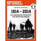 Die unheimliche Aktualität des Ersten Weltkriegs (MP3-Download)