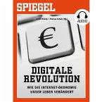 Digitale Revolution - Wie die Internet-Ökonomie unser Leben verändert (MP3-Download)