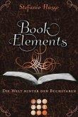 Die Welt hinter den Buchstaben / BookElements Bd.2 (eBook, ePUB)