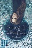 Spiegelsplitter / Spiegel-Saga Bd.1 (eBook, ePUB)