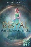 Eine Hochzeit aus Brokat / Royal Bd.5 (eBook, ePUB)