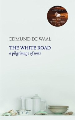 The White Road - De Waal, Edmund