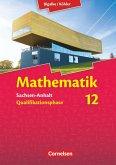 Mathematik Sekundarstufe II 12. Schuljahr. Schülerbuch Sachsen-Anhalt