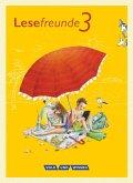 Lesefreunde 3. Schuljahr. Lesebuch. Östliche Bundesländer und Berlin Neubearbeitung 2015