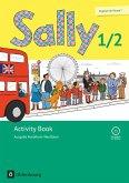 Sally 1. und 2. Schuljahr. Activity Book mit CD. Ausgabe Nordrhein-Westfalen (Neubearbeitung) - Englisch ab Klasse 1