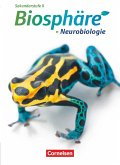 Biosphäre Sekundarstufe II. Themenband Neurobiologie. Schülerbuch