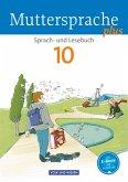 Muttersprache plus 10. Schuljahr. Schülerbuch. Allgemeine Ausgabe für Berlin, Brandenburg, Mecklenburg-Vorpommern, Sachsen-Anhalt, Thüringen
