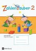 Zahlenzauber 2. Schuljahr Arbeitsheft. Allgemeine Ausgabe