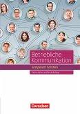Betriebliche Kommunikation - kompetent handeln. Schülerbuch